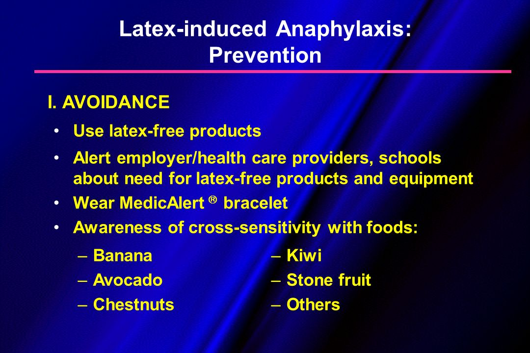 Latex-induced Anaphylaxis: Prevention