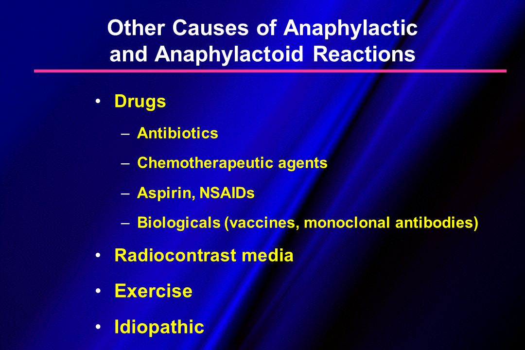 Other Causes of Anaphylactic and Anaphylactoid Reactions