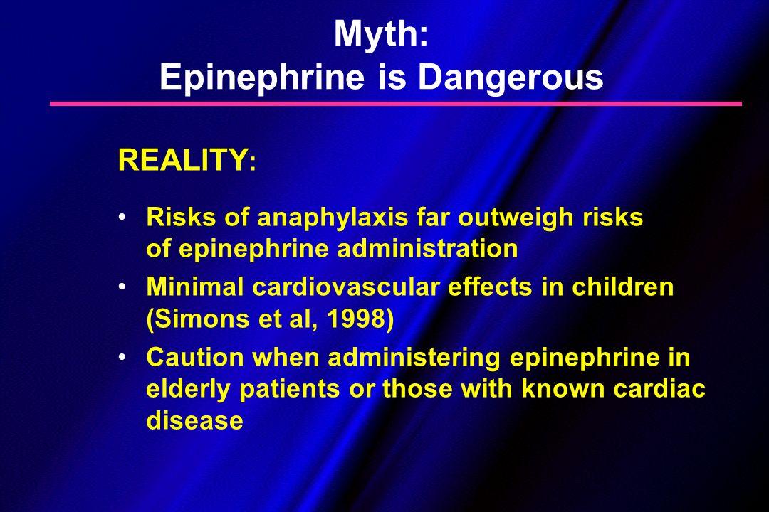 Myth: Epinephrine is Dangerous