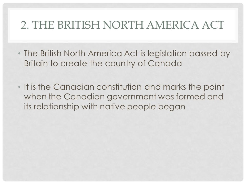 2. The British North America Act