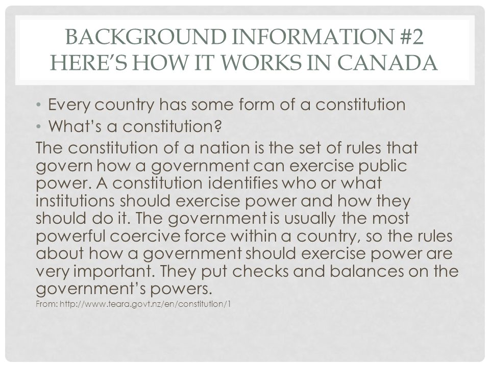 Background information #2 Here's how it works in canada