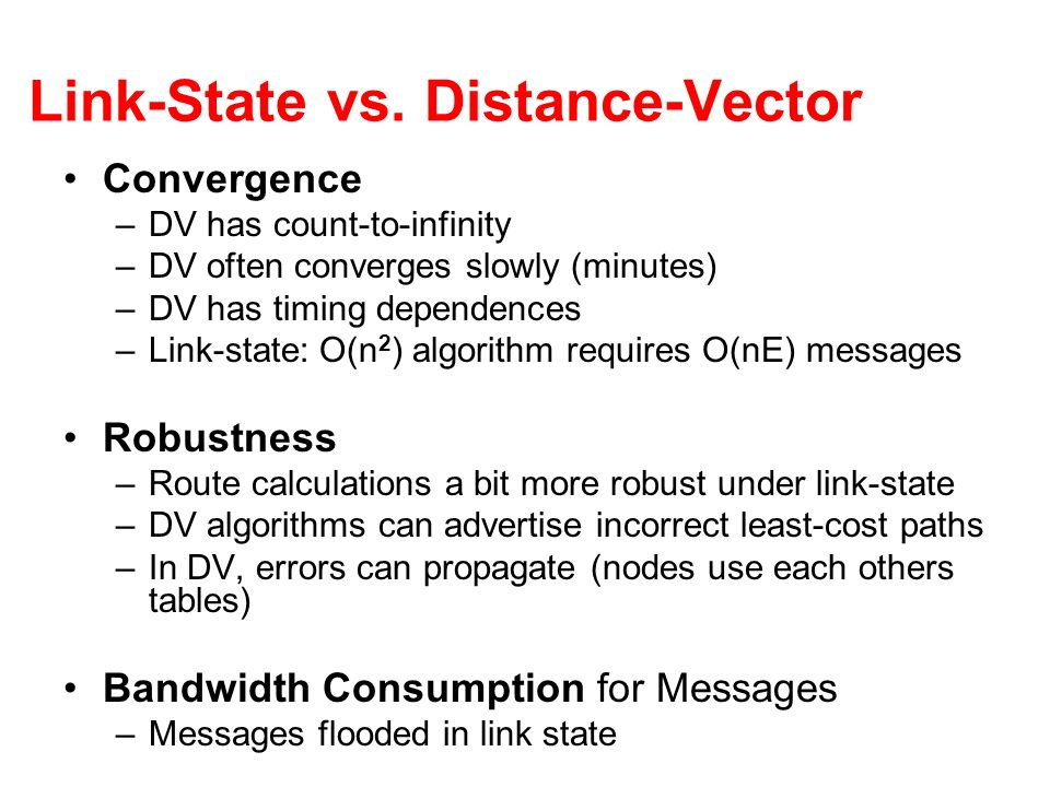 Link-State vs. Distance-Vector
