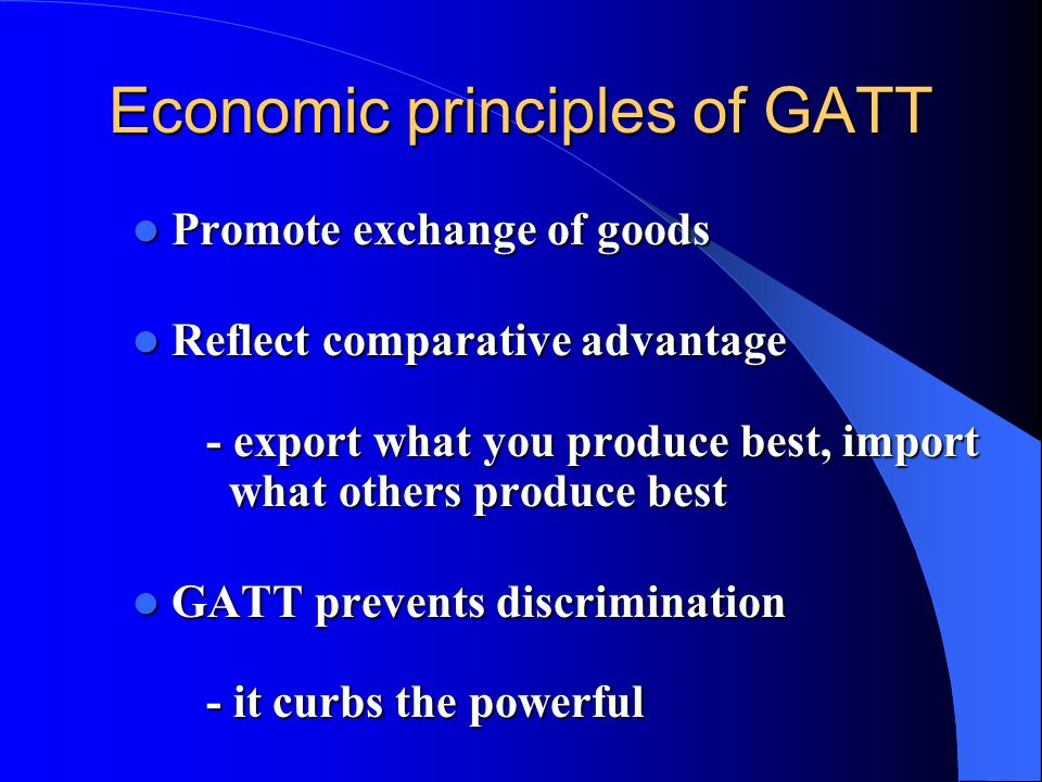 Economic principles of GATT