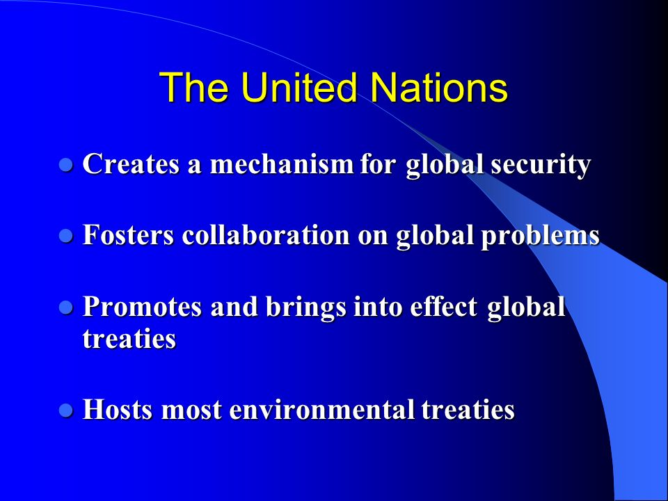 The United Nations Creates a mechanism for global security