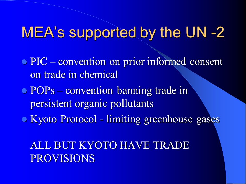 MEA's supported by the UN -2