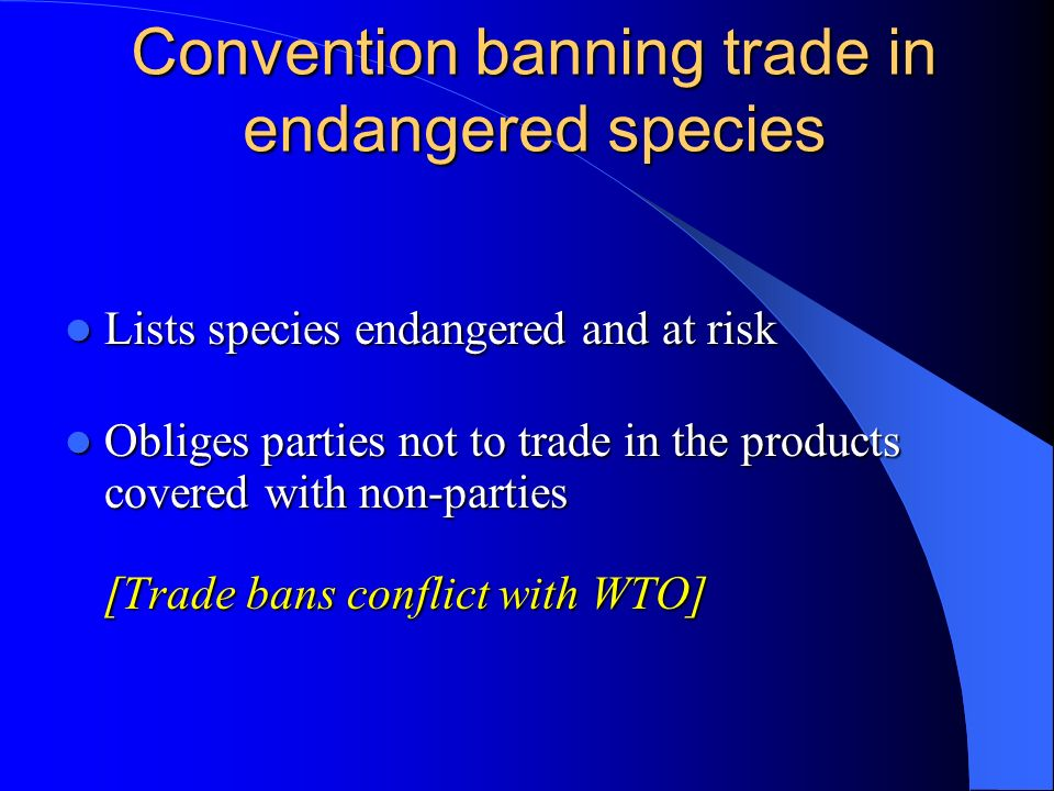 Convention banning trade in endangered species