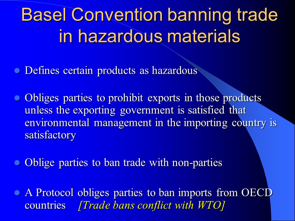 Basel Convention banning trade in hazardous materials