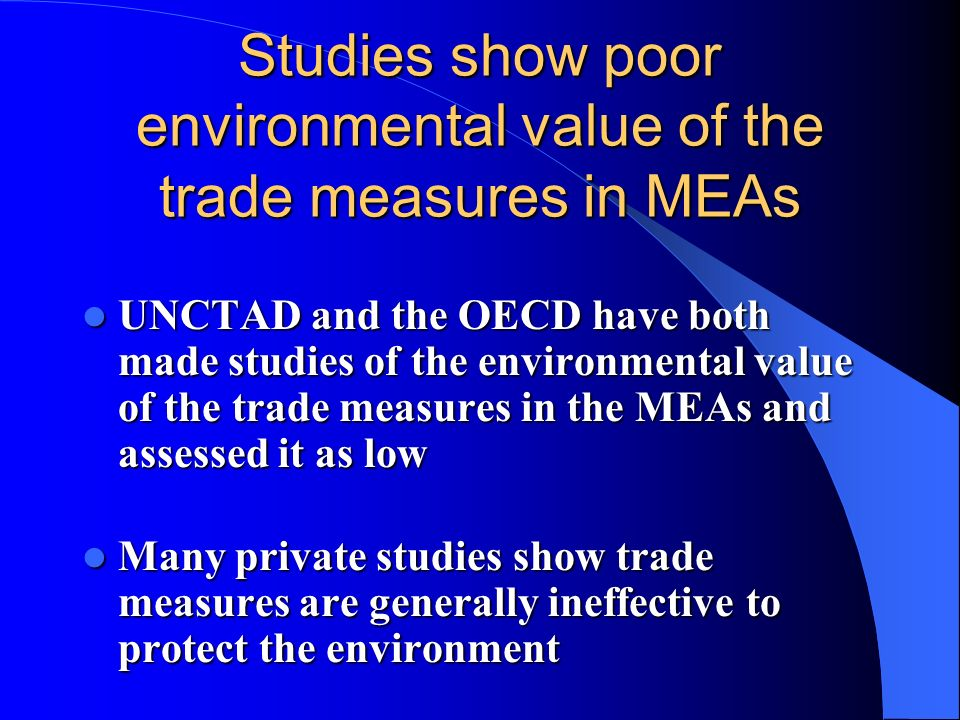 Studies show poor environmental value of the trade measures in MEAs