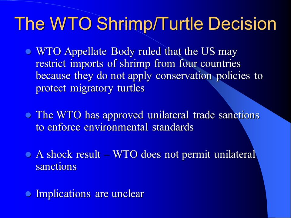 The WTO Shrimp/Turtle Decision