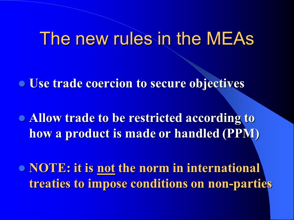 The new rules in the MEAs