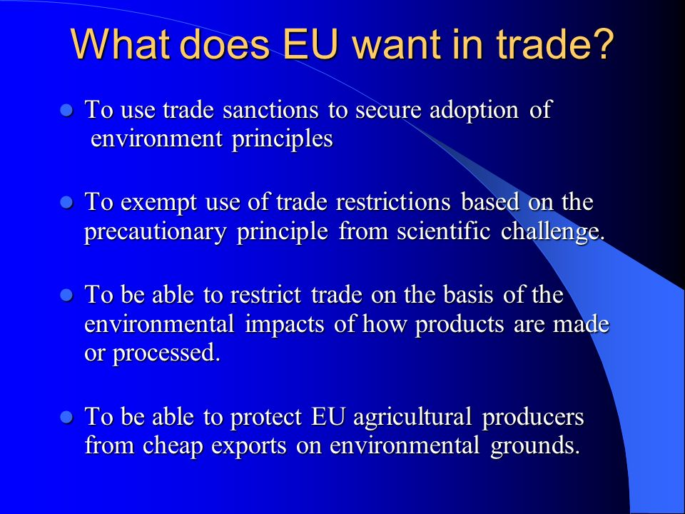 What does EU want in trade