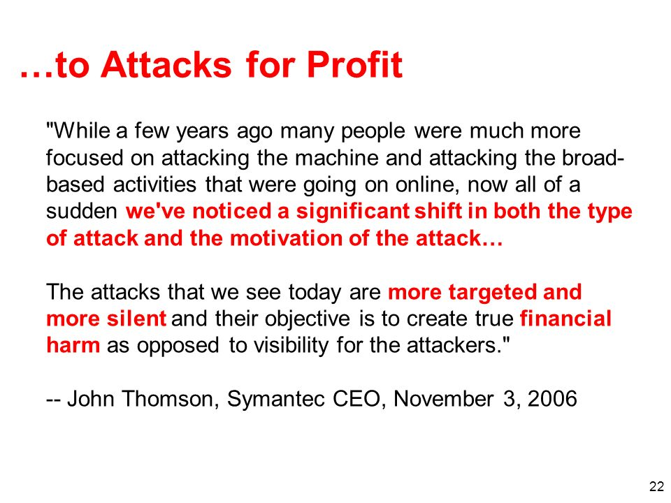 …to Attacks for Profit