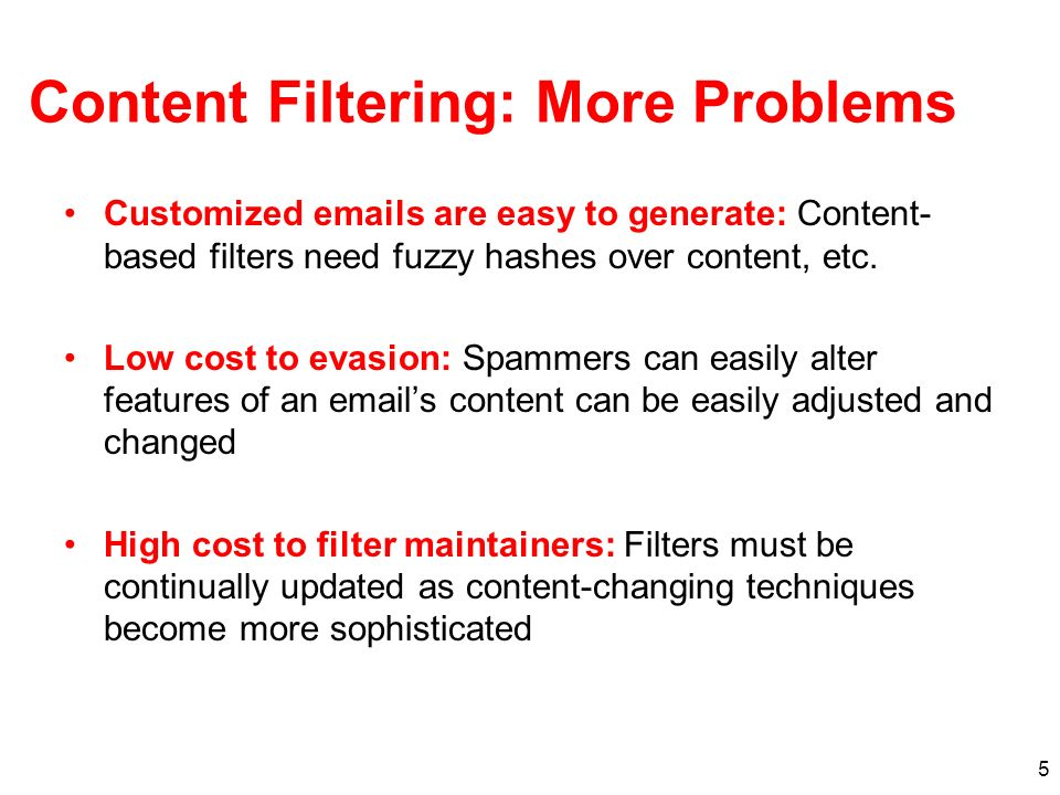 Content Filtering: More Problems