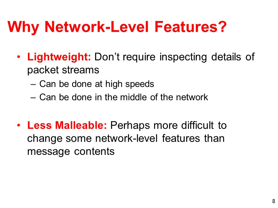 Why Network-Level Features