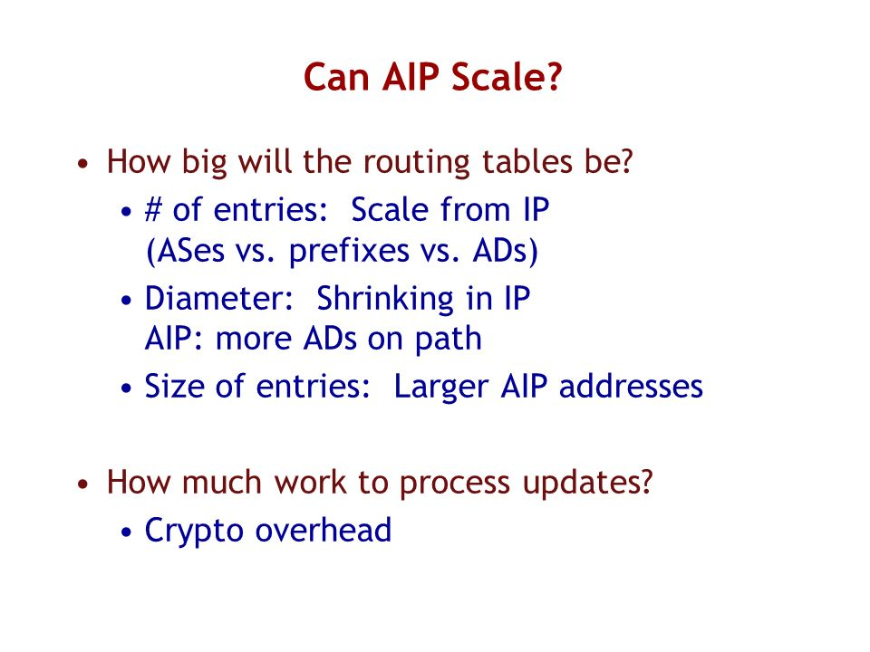 Can AIP Scale How big will the routing tables be