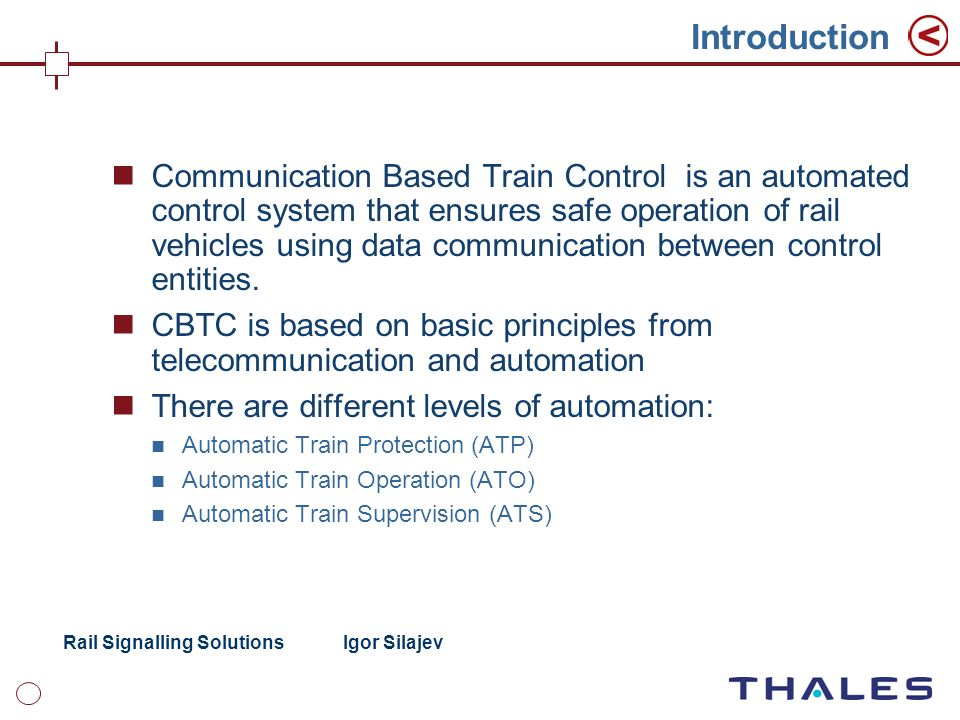 Introduction Communication Based Train Control Is An