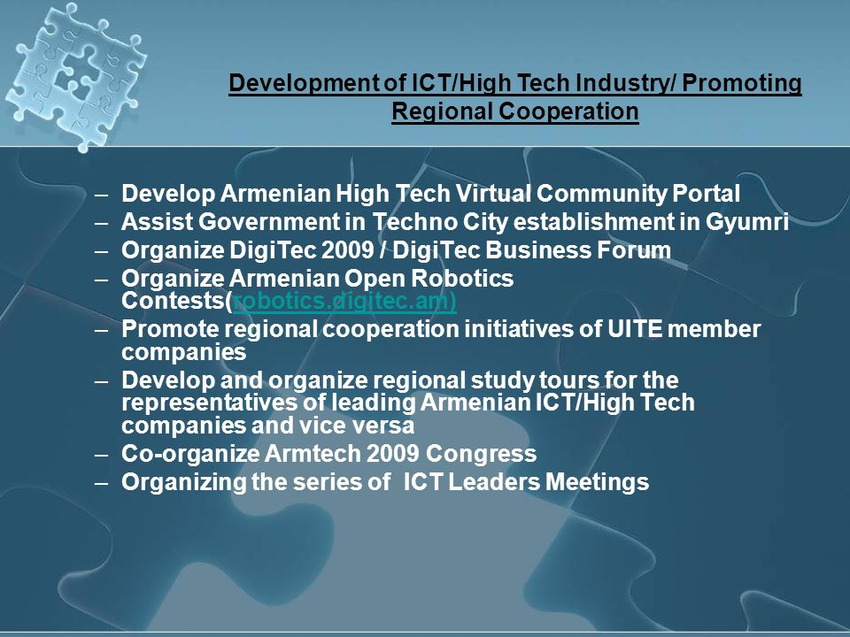 Development of ICT/High Tech Industry/ Promoting Regional Cooperation
