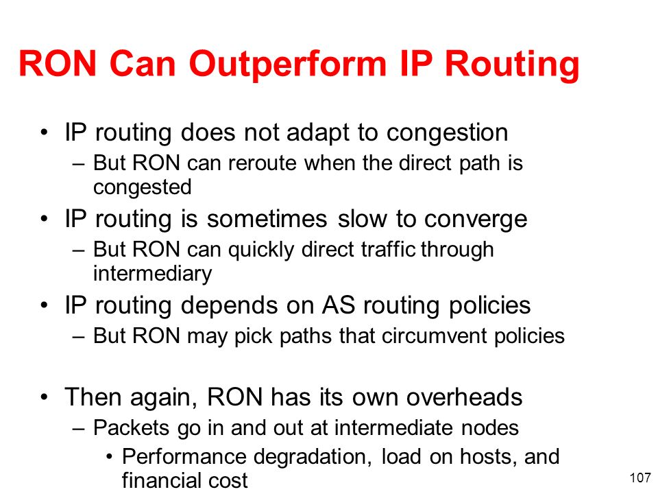 RON Can Outperform IP Routing
