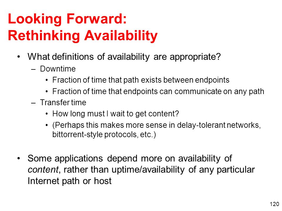 Looking Forward: Rethinking Availability