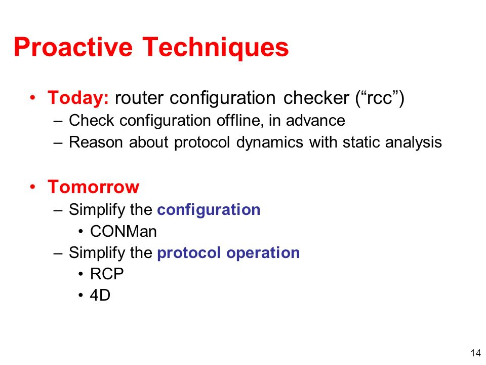 Proactive Techniques Today: router configuration checker ( rcc )