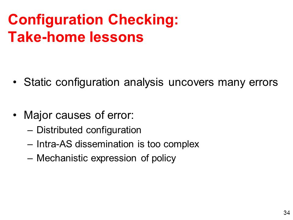Configuration Checking: Take-home lessons