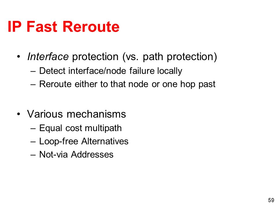 IP Fast Reroute Interface protection (vs. path protection)