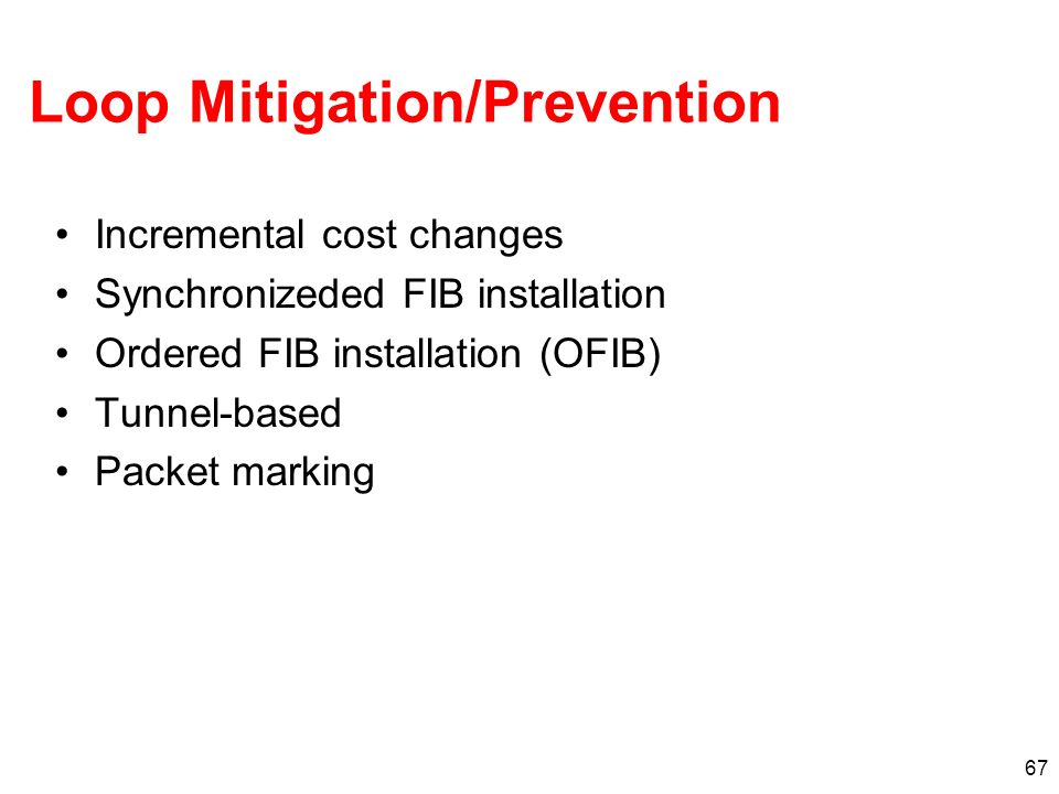 Loop Mitigation/Prevention