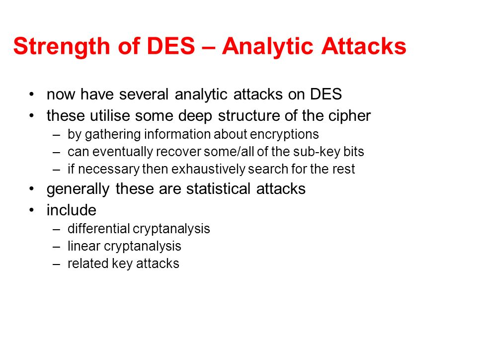Strength of DES – Analytic Attacks