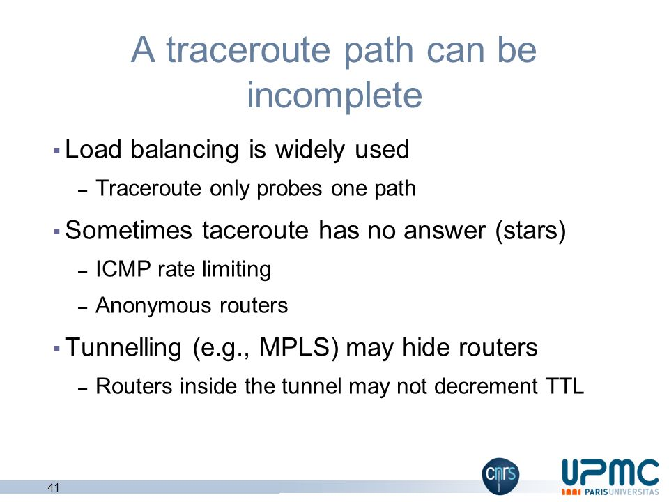 A traceroute path can be incomplete