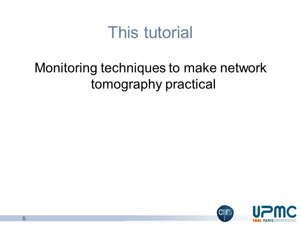 Monitoring techniques to make network tomography practical