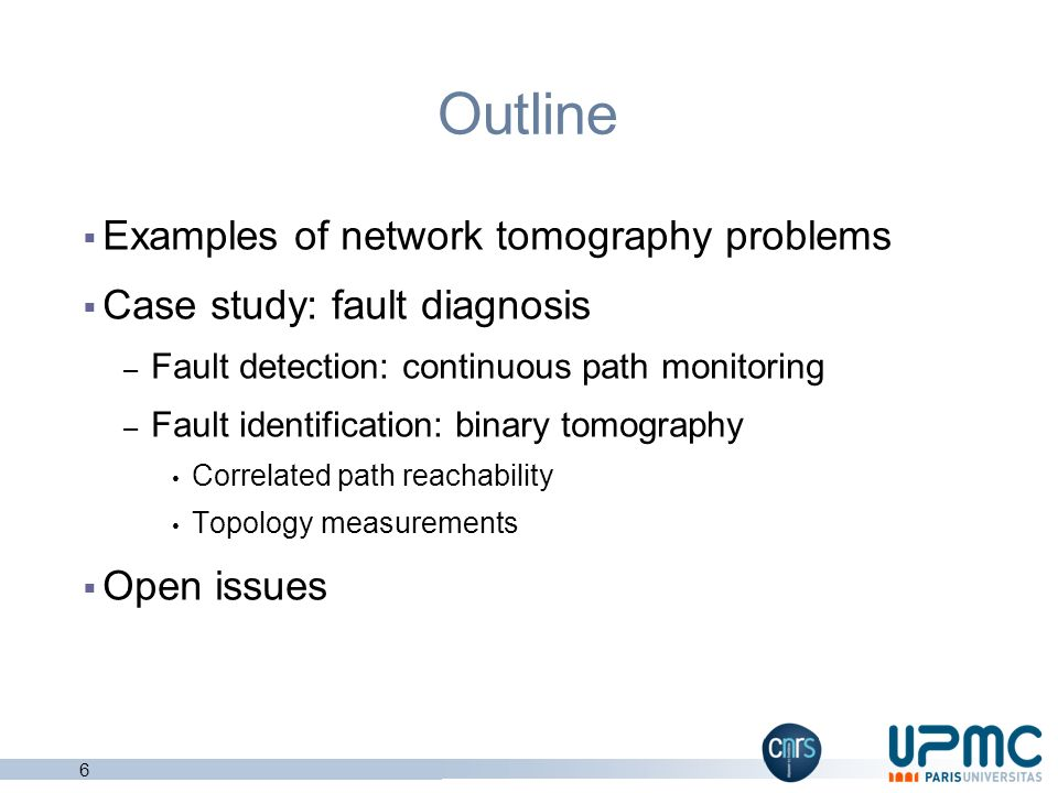 Outline Examples of network tomography problems