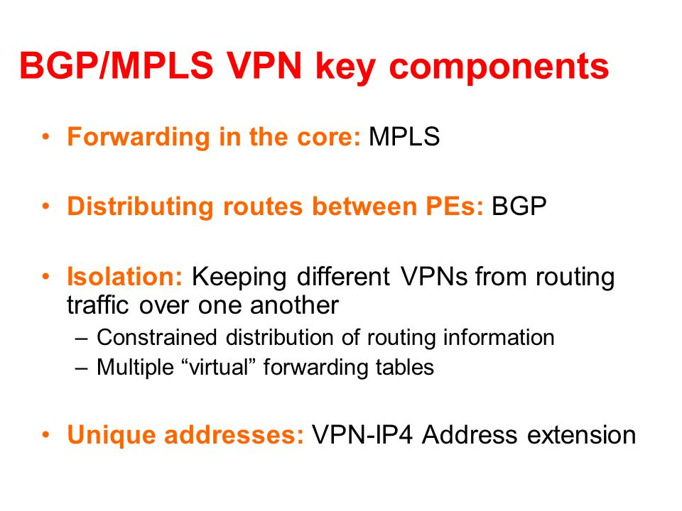 BGP/MPLS VPN key components