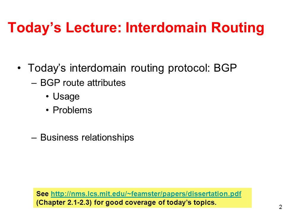 Today's Lecture: Interdomain Routing
