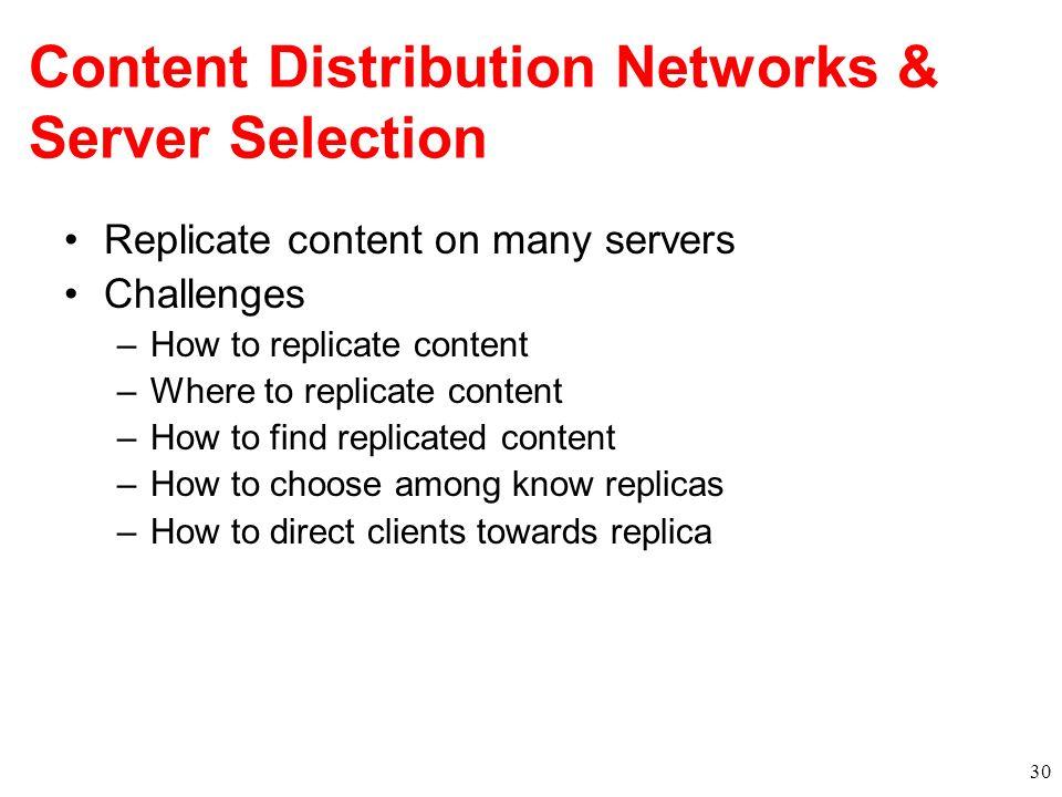 Content Distribution Networks & Server Selection