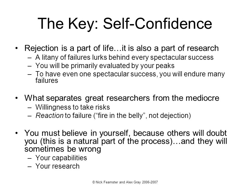 The Key: Self-Confidence