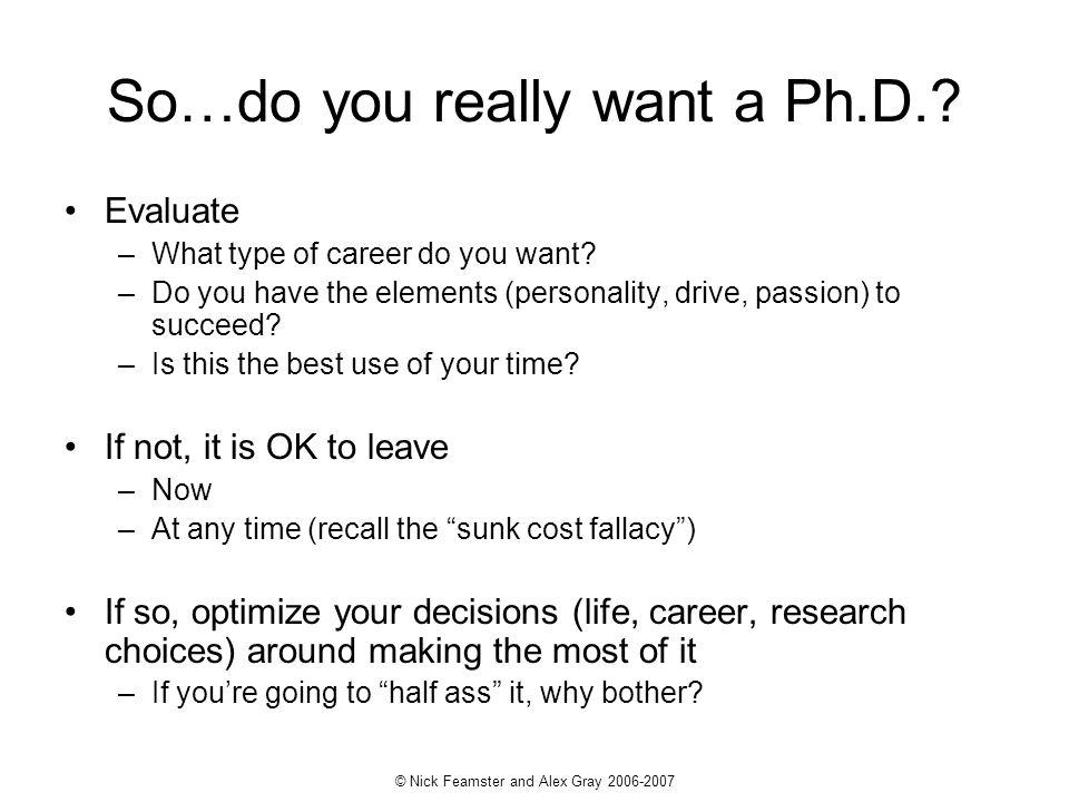 So…do you really want a Ph.D.