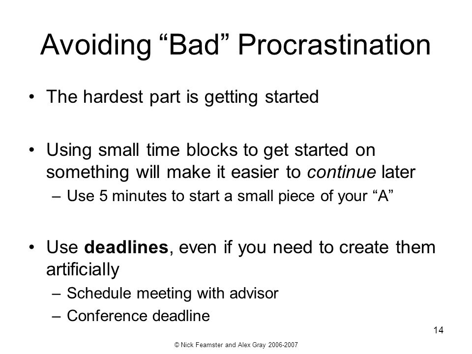 Avoiding Bad Procrastination