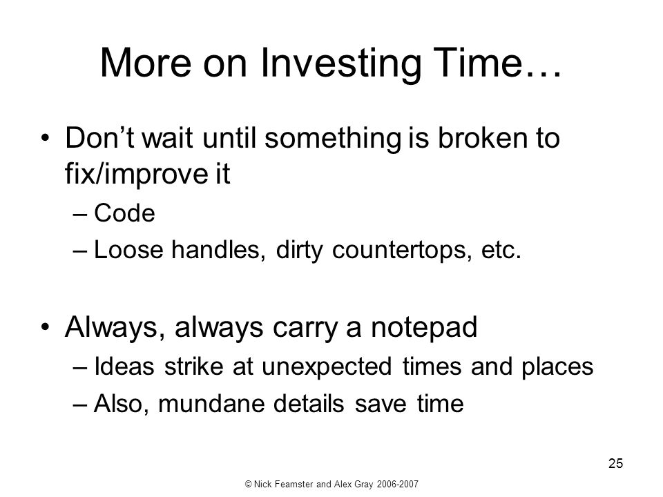 More on Investing Time…
