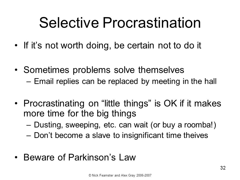 Selective Procrastination