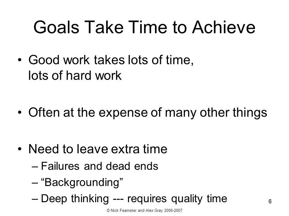 Goals Take Time to Achieve