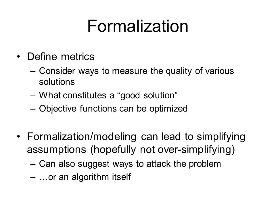 Formalization Define metrics