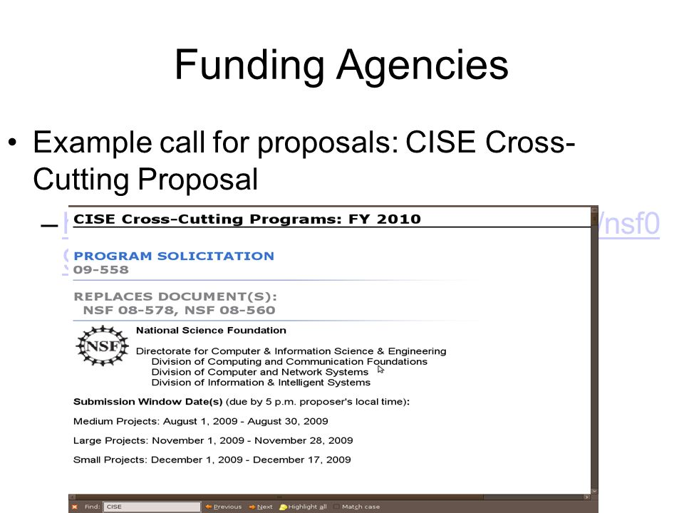 Funding Agencies Example call for proposals: CISE Cross- Cutting Proposal.