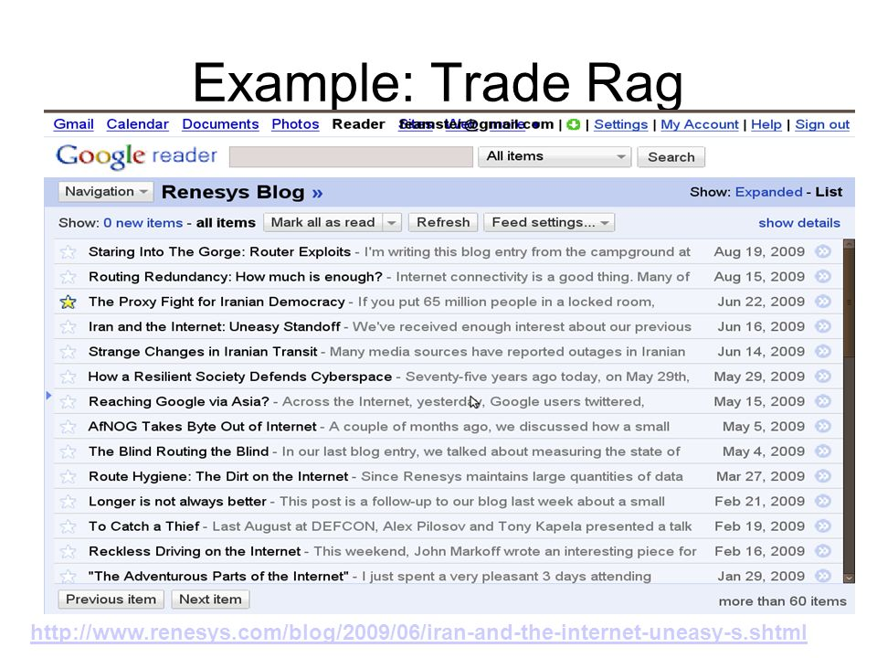 Example: Trade Rag http://www.renesys.com/blog/2009/06/iran-and-the-internet-uneasy-s.shtml