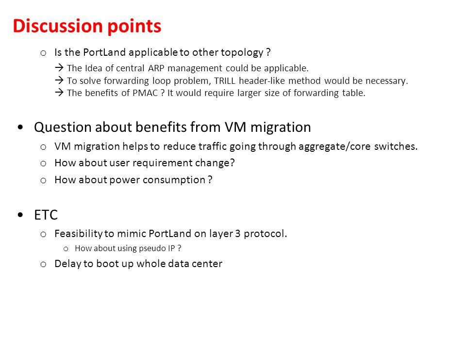 Discussion points Question about benefits from VM migration ETC