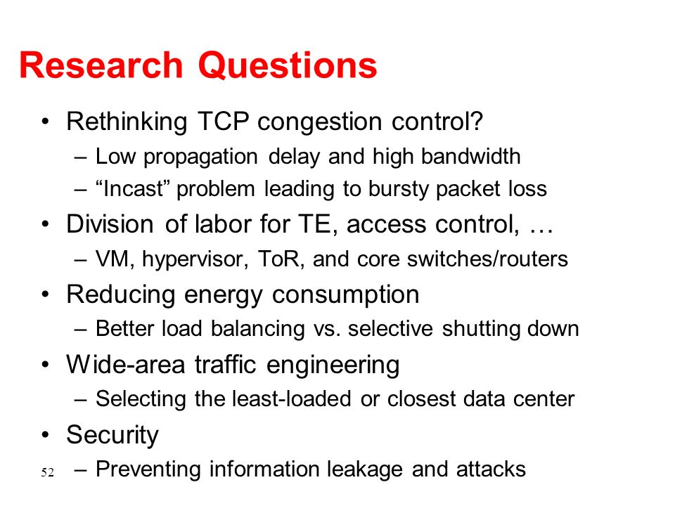 Research Questions Rethinking TCP congestion control