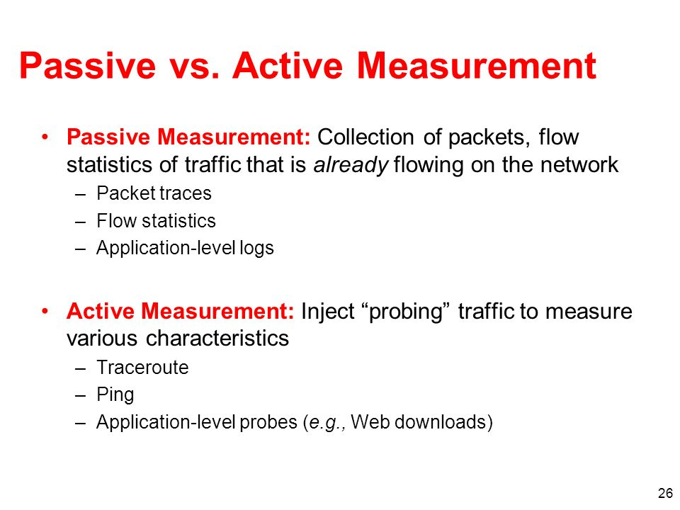 Passive vs. Active Measurement