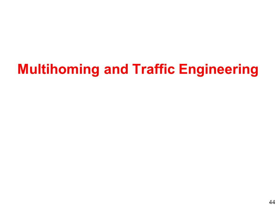 Multihoming and Traffic Engineering