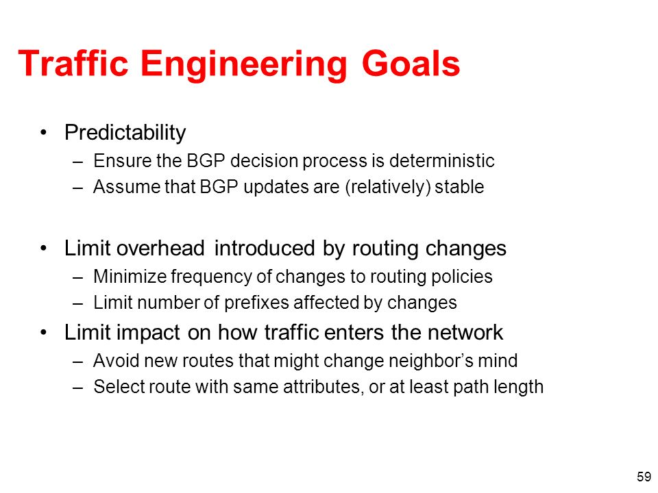 Traffic Engineering Goals