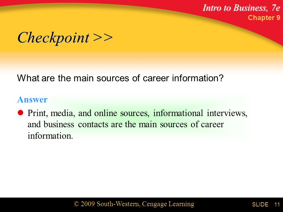 Checkpoint >> What are the main sources of career information