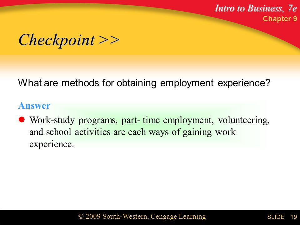 Chapter 9 Checkpoint >> What are methods for obtaining employment experience Answer.